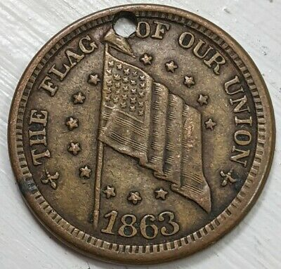 1863 Civil War Token - The Flag Of Our Union - VF Details (Hole)