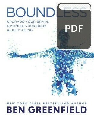Boundless Upgrade Your Brain, Optimize Your Body & Defy Aging [P.D.F] BY E-MAIL
