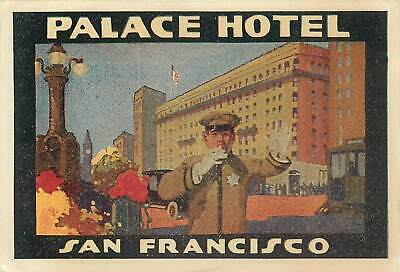 San Francisco California Palace Hotel Old Art Deco Luggage Label