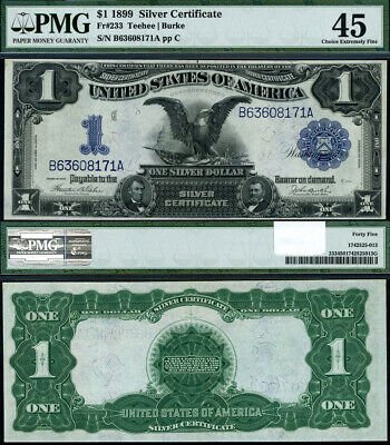 FR. 233 $1 1899 Silver Certificate Choice PMG XF45 Silly