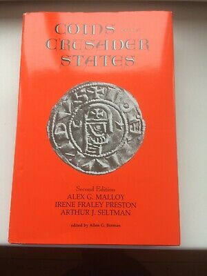 Coins of the crusader states - Malloy A.G.