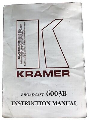 Kramer Broadcast 6003B Instruction Manual