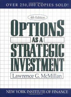 Options as a Strategic Investment by McMillan, Lawrence G. (Hardcover)