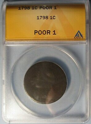 1798 Draped Bust Large Cent – Low Grade, Problem-free. NICE (ANACS PO-1) !