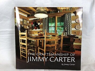 JIMMY CARTER Signed Book The Craftsmanship of Jimmy Carter Autograph President
