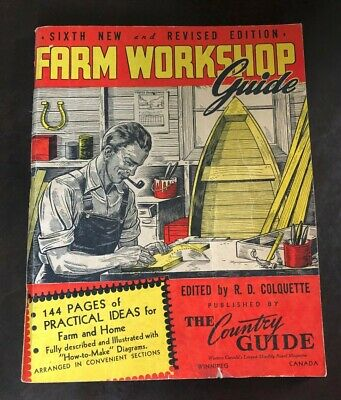 1947 Farm Workshop Guide Sixth Edition Guide