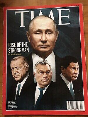 Rare TIME Magazine 2018: Rise Of The Strongman: Putin, Duterte, Erdogan, Orban