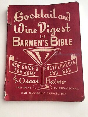 1964 COCKTAIL AND WINE DIGEST-ENCYCLOPEDIA & GUIDE HOME & BAR Oscar Haimo PB
