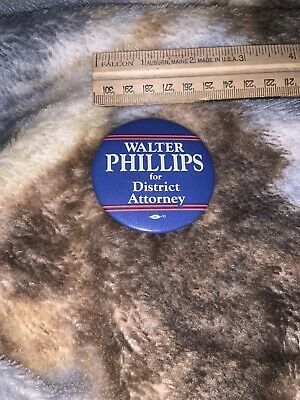 walter phillips district attorney button