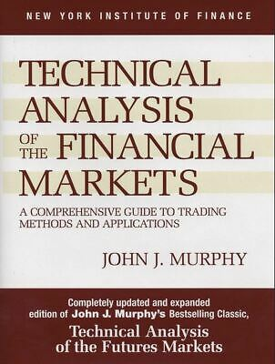 Technical Analysis of the Financial Markets: A Comprehensive Guide 🔥P.D.F