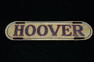 "Antique ""HOOVER"" License Plate Topper~ Metal Sign~1920's~"