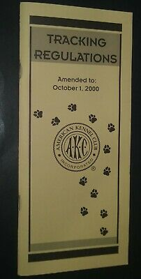 AKC American Kennel Club Booklet Tracking Regulations Oct 2000