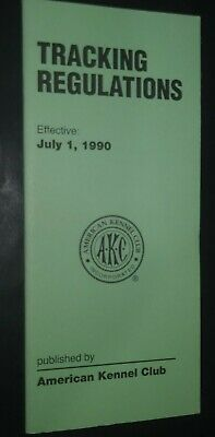 AKC American Kennel Club Booklet Tracking Regulations July 1990