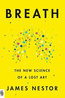 Breath: The New Science of a Lost Art by James Nestor🔥Fast Delivery🔥 📥 P.D.F