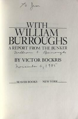 "William S. Burroughs- Softcover Signed Book, ""A Report from the Bunker"""