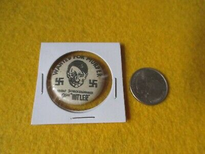 Original Wwii Homefront Anti Axis Hitler Wanted For Murder   Button