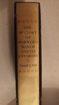 History of Warner's Ranch and Its Environs, Joseph J Hill, 1927, numbered hc