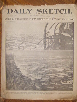 A British newspaper dated  April 19th 1912 The Daily Sketch. Titanic interest. }