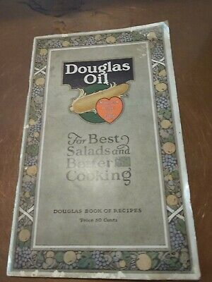 Douglas Oil Salad & Better Cooking Advertising Cook Book - 1918
