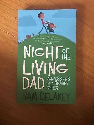 Night of the Living Dad by Sam Delaney (Paperback, 2009)