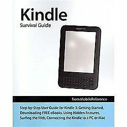 Kindle Survival Guide from Mobilereference : Step-by-Step User Guide for Kindle…