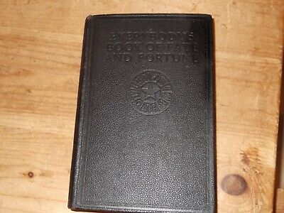 Everybody's Book of Fate and Fortune by Edward Lyndoe c.1935. 1st edition.v.good