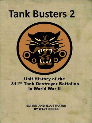 Unit History of the 811th Tank Destroyer Battalion in WWII Battle of the Bulge