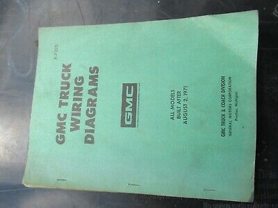 1971 Gmc Truck Wiring Diagrams All Models Built After August 2 1971 X 7205 39 99 Picclick