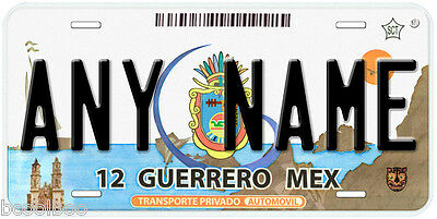 Guerrero Mexico Any Name Number Novelty Auto Car License Plate C05