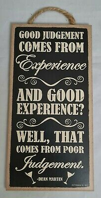 Dean Martin 10X5 Sign NEW C41 Details about  / Good Judgement Comes From Experience And Good..