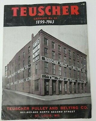 Vintage Teuscher Catalog 1943 Pulley and Belting Industrial Parts