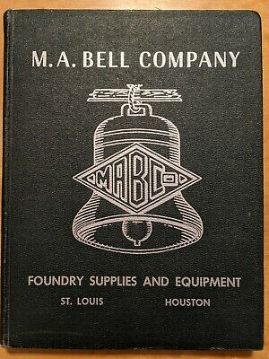 1953 M.A. Bell Company MABCO Foundry Supplies And Equipment Catalog