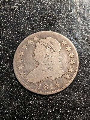 1818 Capped Bust Quarter 25 Cents - Large Size - Ch VG