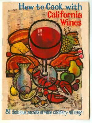 HOW to COOK with CALIFORNIA WINES! Vintage 1971 Wine Advertising Recipe Booklet!