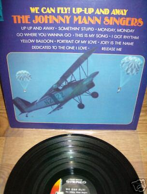 JOHNNY MANN SINGERS - WE CAN FLY, UP UP & AWAY lp EXC!!