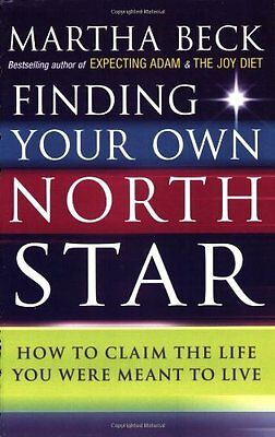 Finding Your Own North Star - Martha N. Beck