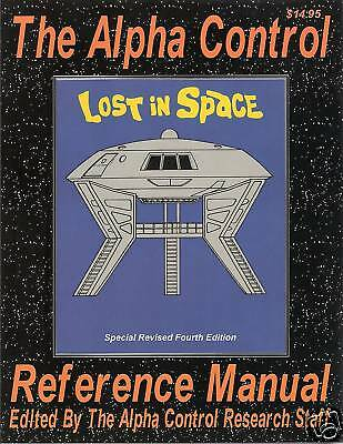 The Alpha Control Reference Manual 4th ed Lost in Space
