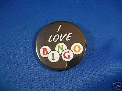 "I LOVE BINGO badge 2 1/4"" BUTTON  New pin pinback LARGE"