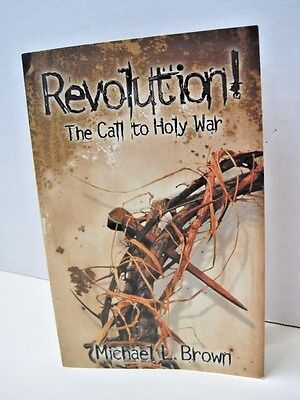 Revolution- The Call to Holy War by Michael L. Brown
