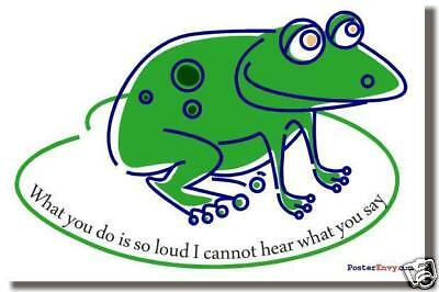 What you do - Frog Classroom Motivational School POSTER