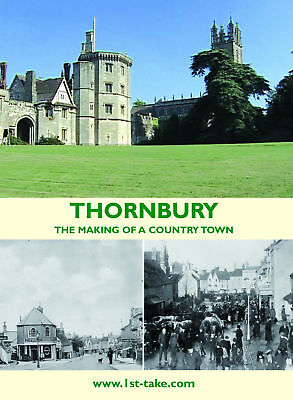 Thornbury: The Making of a Country Town DVD