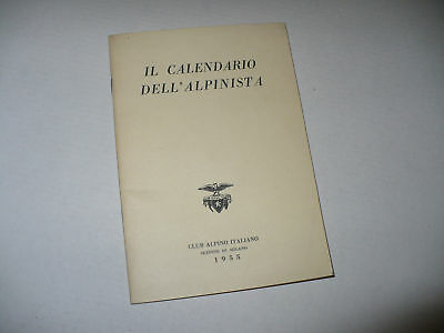 Il Calendario Dell'alpinista Club Alpino Italiano 1955