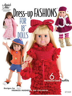 """Dress-up Fashions for 18"""" Dolls CROCHET 6 OUTFITS NEW"""
