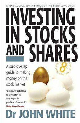 Investing in Stocks and Shares - John White