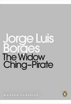 The Widow Ching-pirate by Jorge Luis Borges