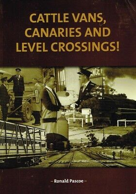 Cattle Vans , Canaries And Level Crossings