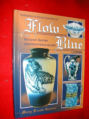 Collector's Encyclopedia of Flow Blue China 2nd by Mary