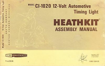Heathkit Assembly Manual For 12-Volt Auto Timing Light