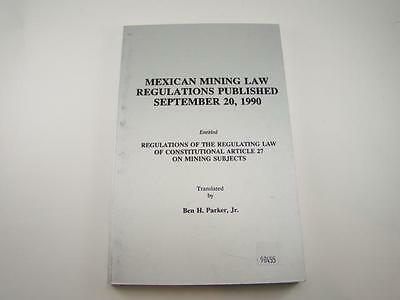"""""""Mexican Mining Law Regulations 1990"""" Book Gold Silver Fees History"""