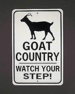 GOAT COUNTRY Watch Your Step!  Aluminum Sign  Won't rust or fade